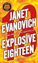 Explosive Eighteen: A Stephanie Plum Novel 9780345527738
