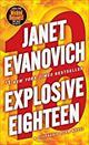 Explosive Eighteen: A Stephanie Plum Novel 9780345527738