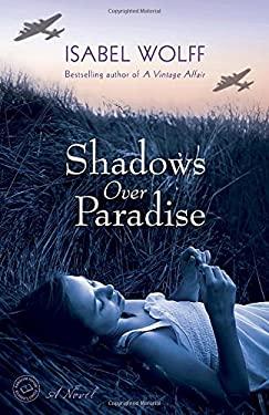 Shadows over Paradise : A Novel