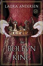 The Boleyn King: A Novel (Anne Boleyn Trilogy)