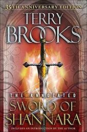 The Annotated Sword of Shannara: 35th Anniversary Edition 20465406