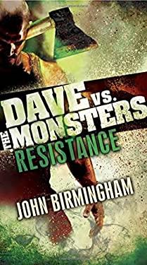 Resistance: Dave vs. the Monsters (David Hooper Trilogy)