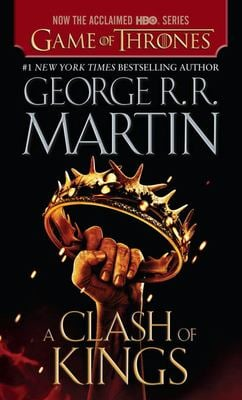 A Clash of Kings (HBO Tie-In Edition): A Song of Ice and Fire: Book Two 9780345535429
