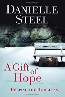 A Gift of Hope: Helping the Homeless 9780345531360