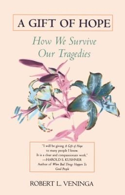 A Gift of Hope: How We Survive Our Tragedies 9780345410368