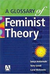 ISBN 9780340762790 product image for A Glossary Of Feminist Theory By Sonya Andermahr   upcitemdb.com