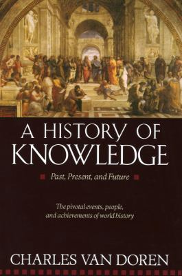 A History of Knowledge: Past, Present and Future 9780345373168