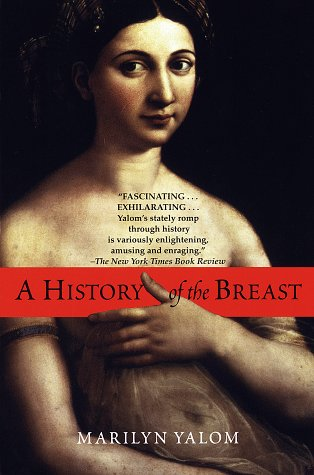 A History of the Breast 9780345388940
