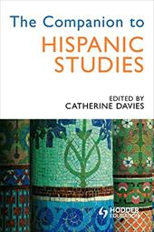ISBN 9780340762981 product image for The Companion to Hispanic Studies | upcitemdb.com