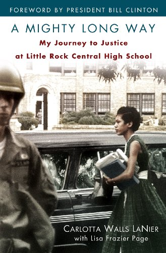 A Mighty Long Way: My Journey to Justice at Little Rock Central High School 9780345511003