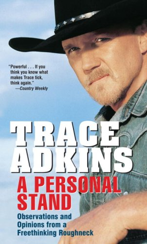 A Personal Stand: Observations and Opinions from a Freethinking Roughneck 9780345499349