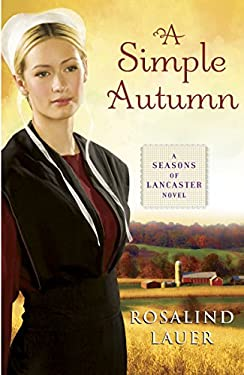 A Simple Autumn: A Seasons of Lancaster Novel 9780345526755