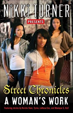 A Woman's Work: Street Chronicles 9780345504302