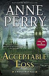 Acceptable Loss: A William Monk Novel 16738548