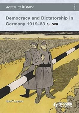 Access to History, Democracy and Dicatorship in Germany 1919-63 9780340965825