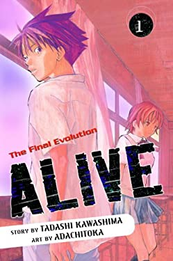 Alive: Volume 1, the Final Evolution 9780345497468