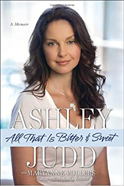 All That Is Bitter and Sweet: A Memoir 9780345523617
