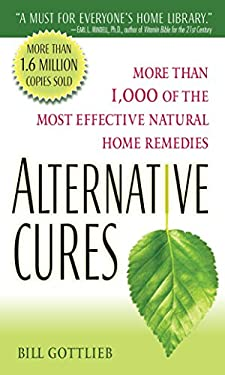 Alternative Cures: More Than 1,000 of the Most Effective Natural Home Remedies 9780345505392