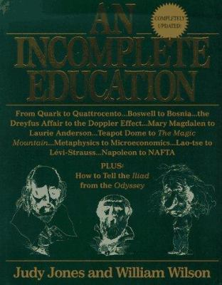 An Incomplete Education 9780345391377