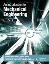 An Introduction to Mechanical Engineering, Part 2 11156236