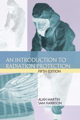 An Introduction to Radiation Protection 9780340885437