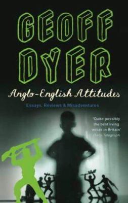 Anglo-English Attitudes 9780349111957