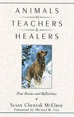 Animals as Teachers and Healers 9780345409904