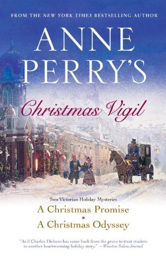 Anne Perry's Christmas Vigil: Two Victorian Holiday Mysteries 9780345524911