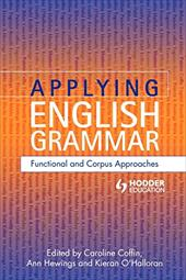 Applying English Grammar: Functional and Corpus Approaches
