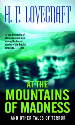 At the Mountains of Madness: And Other Tales of Terror 9780345329455