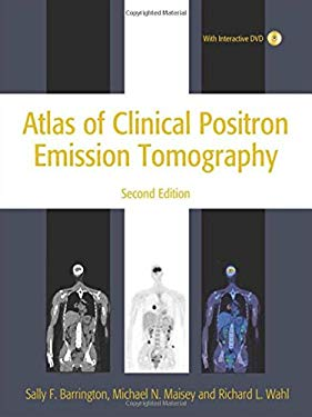 Atlas of Clinical Positron Emission Tomography [With Interactive DVD-ROM] 9780340816936
