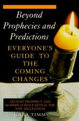 Beyond Prophecies and Predictions 9780345410207