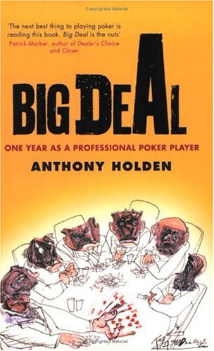 Big Deal: One Year in the Life of a Professional Poker Player 9780349115191