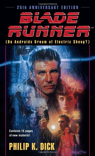 Blade Runner: Do Androids Dream of Electric Sheep? 9780345350473