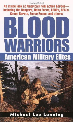 Blood Warriors: American Military Elites 9780345448910