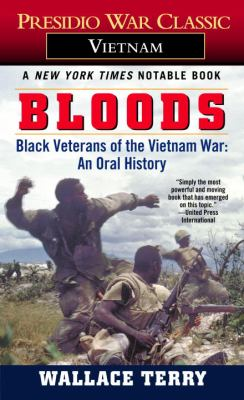 Bloods: Black Veterans of the Vietnam War: An Oral History 9780345311979