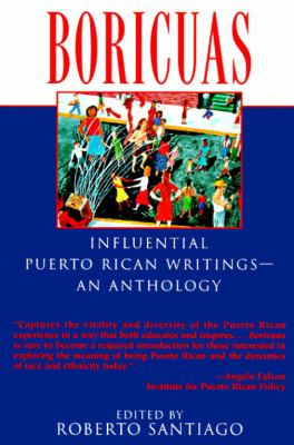 Boricuas: Influential Puerto Rican Writings - An Anthology 9780345395023