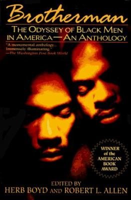 Brotherman: The Odyssey of Black Men in America