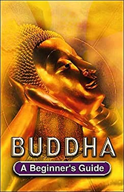 Buddha: A Beginner's Guide 9780340780428