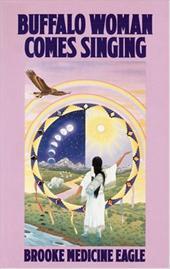 Buffalo Woman Comes Singing 1057896