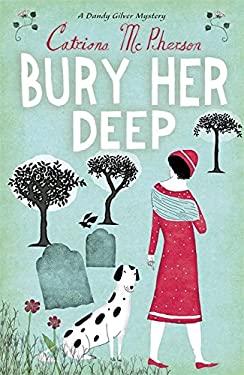 Bury Her Deep 9780340935330