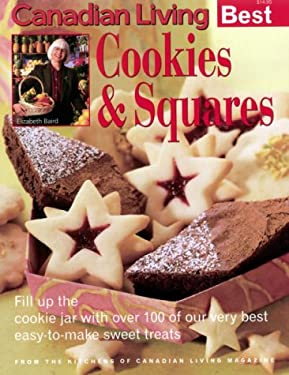 Canadian Living Best Cookies & Squares 9780345398703