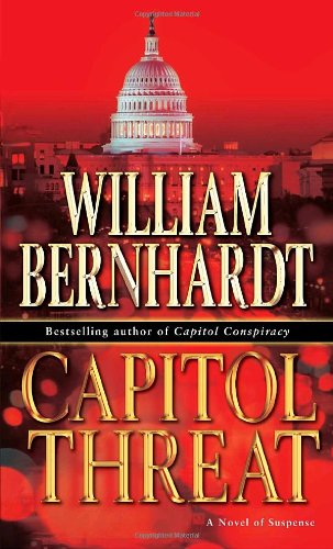 Capitol Threat: A Novel of Suspense 9780345470188