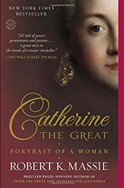 Catherine the Great: Portrait of a Woman 9780345408778