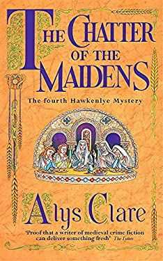 The Chatter of the Maidens 9780340793282
