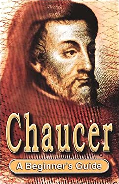 Chaucer: A Beginner's Guide 9780340803615