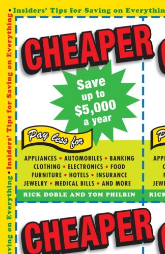 Cheaper: Insiders' Tips for Saving on Everything 9780345512086