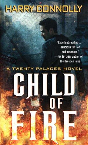 Child of Fire: A Twenty Palaces Novel 9780345508898