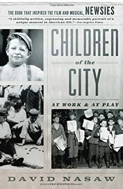 Children of the City: At Work and at Play 9780345802972