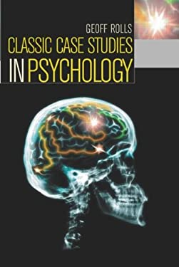 Classic Case Studies in Psychology 9780340886922